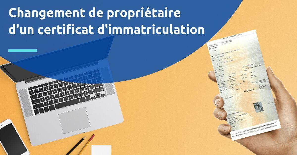 modification titulaire certificat d'immatriculation