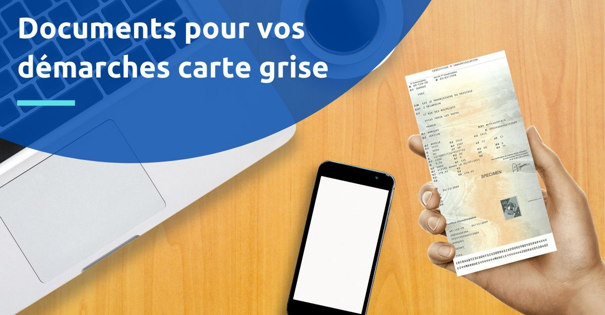 Documents Pour Carte Grise Certificat D Immatriculation
