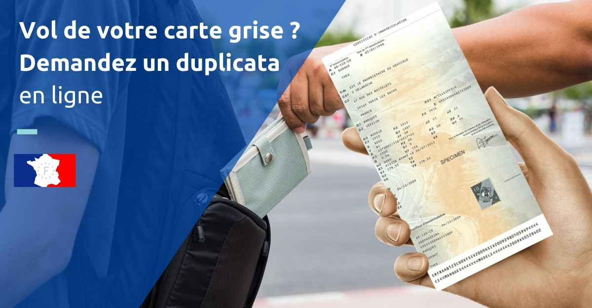 vol carte grise copie officielle duplicata