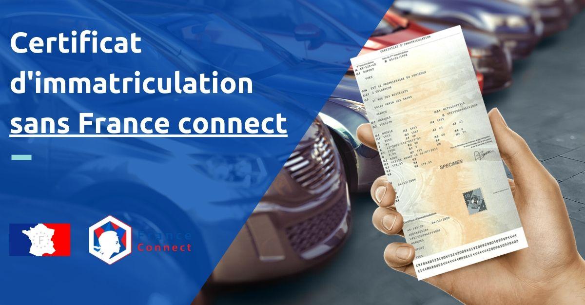 certificat d'immatriculation sans france connect