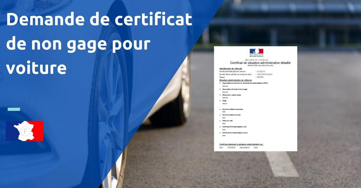 demande certificat de non gage pour voiture