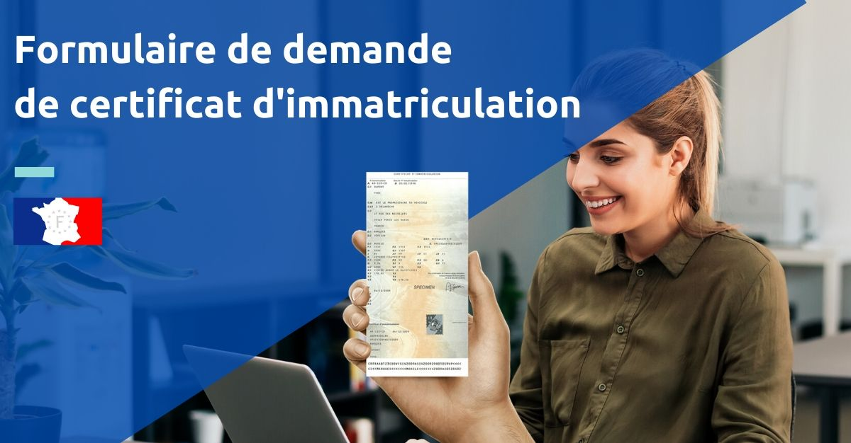 formulaire de demande de certificat d'immatriculation