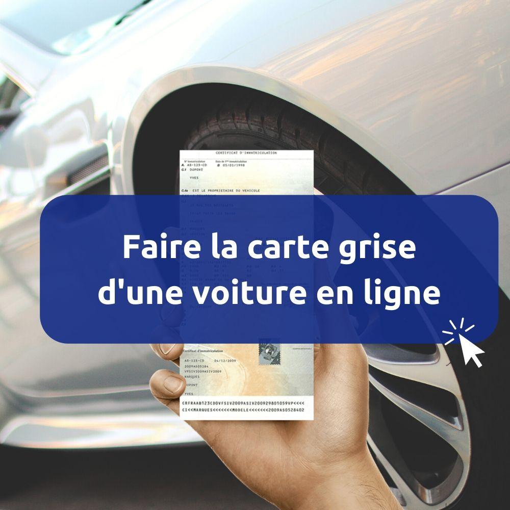 faire la carte grise d'une voiture en ligne