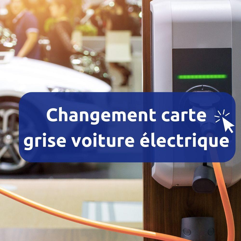 Changement carte grise pour voiture électrique en ligne