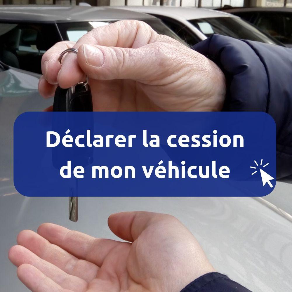 déclarer cession voiture