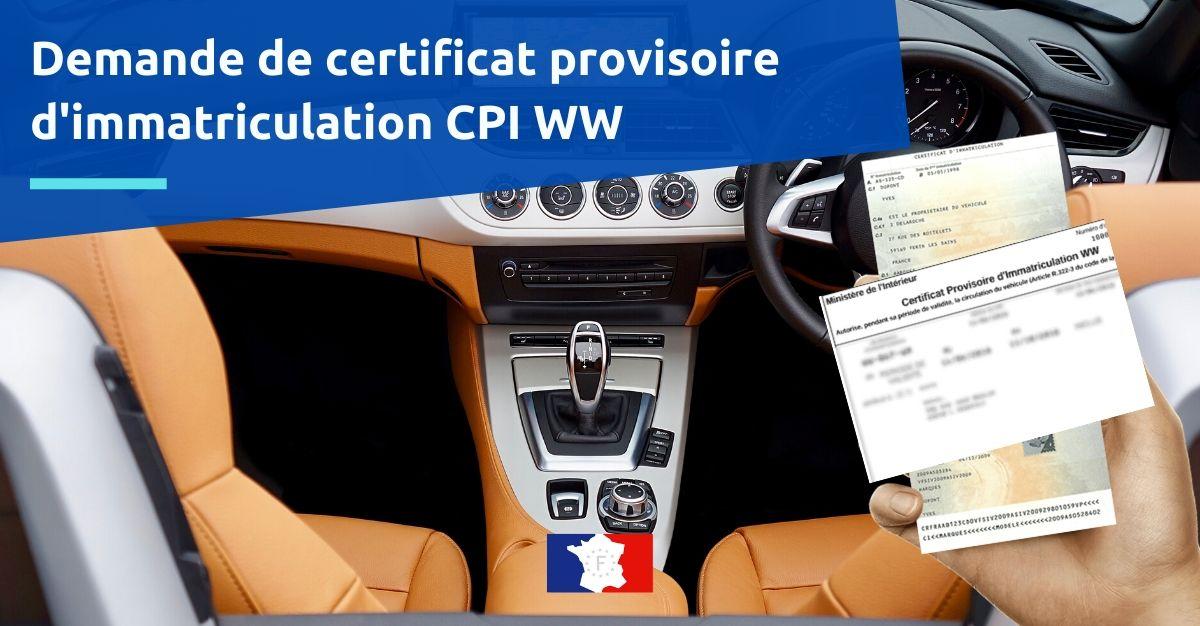 certificat provisoire d'immatriculation CPI WW