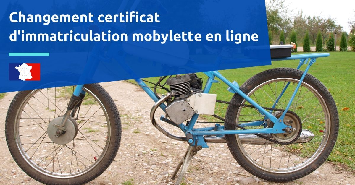 changement certificat d'immatriculation mobylette