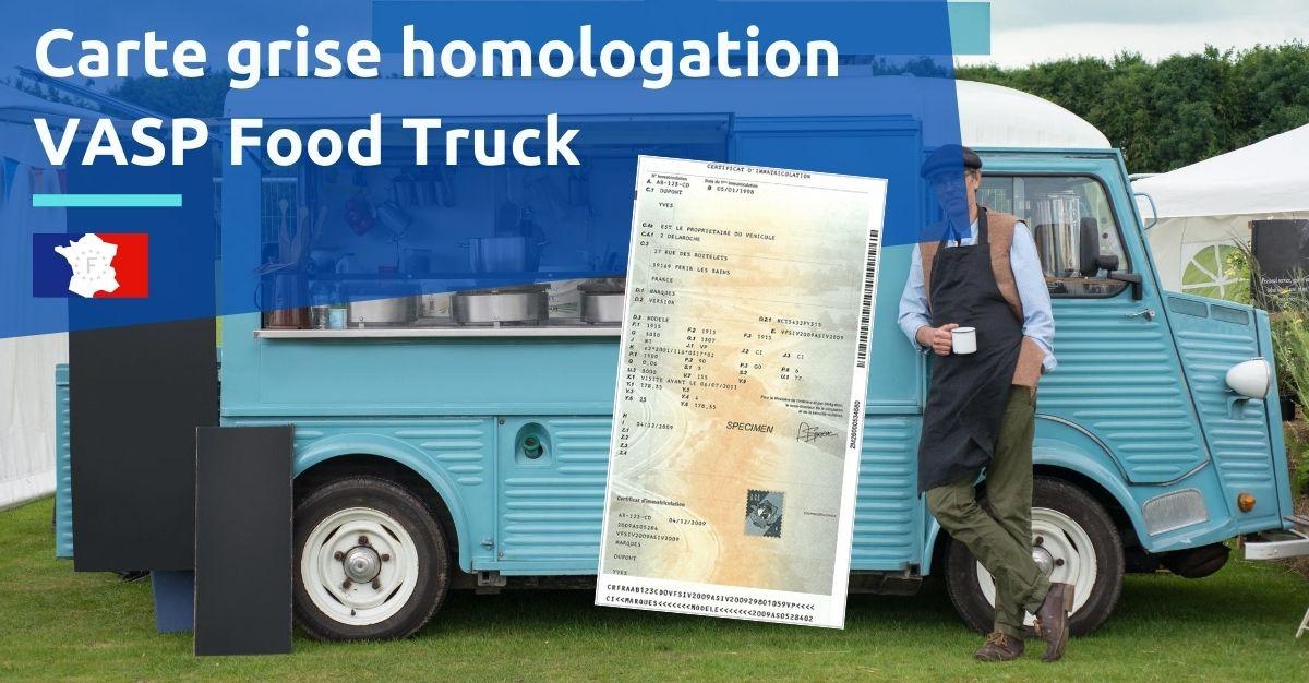 carte grise homologation vasp food truck