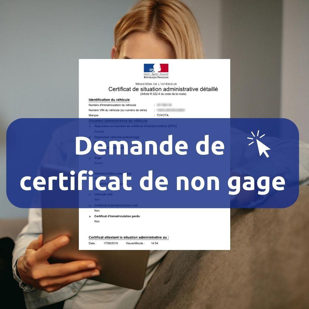 Certificat De Non Gage Sans Carte Grise Demande En Ligne