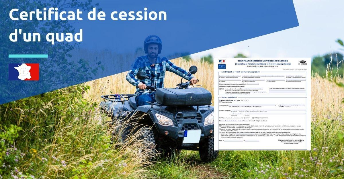 certificat de cession d'un quad