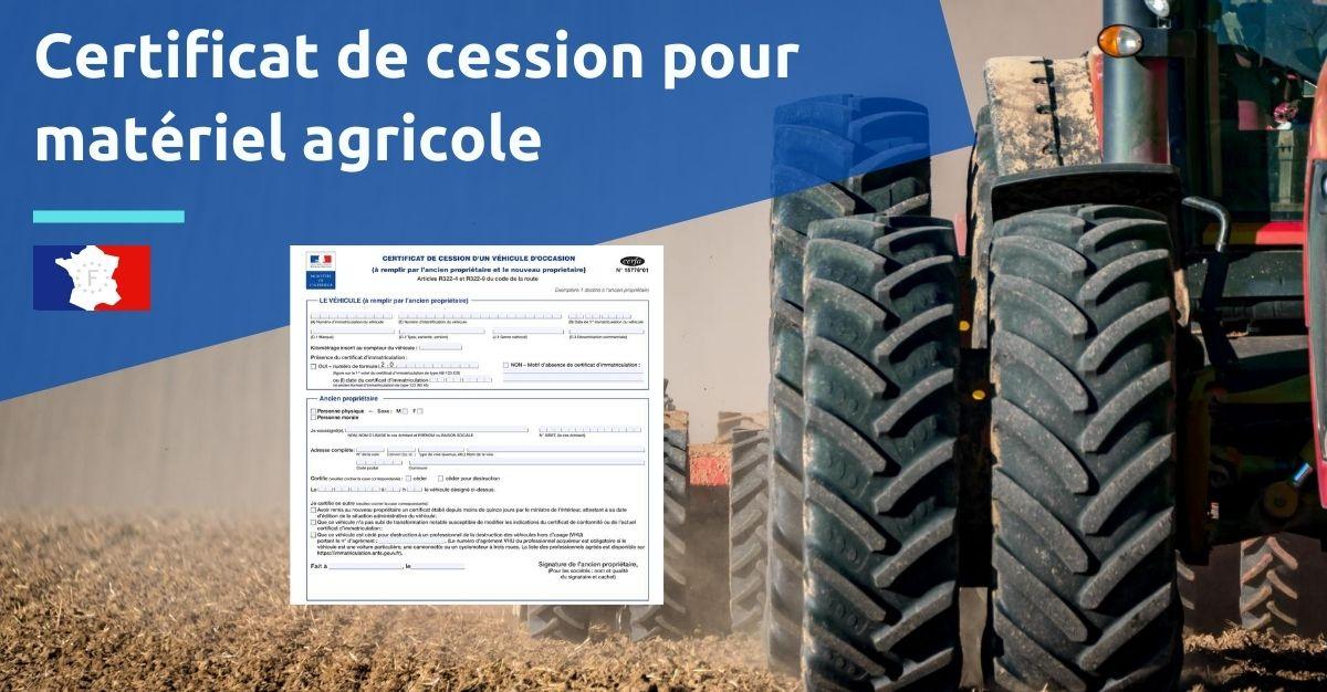 certificat de cession pour matériel agricole