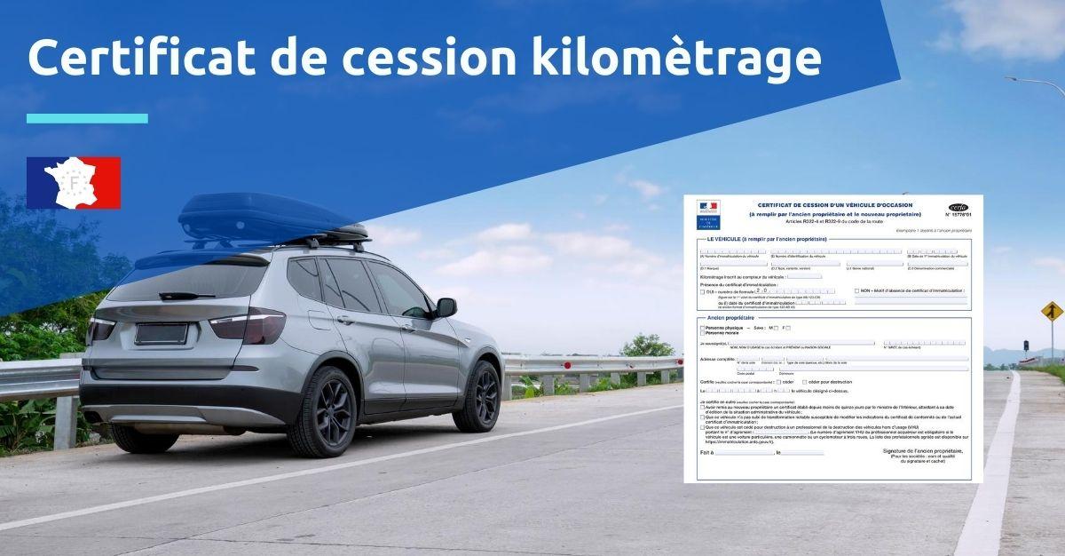 certificat de cession kilomètrage