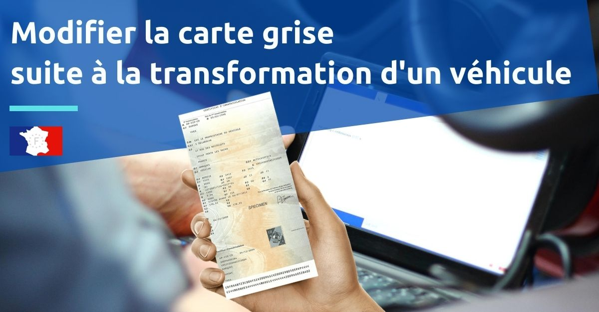 transformation voiture carte grise