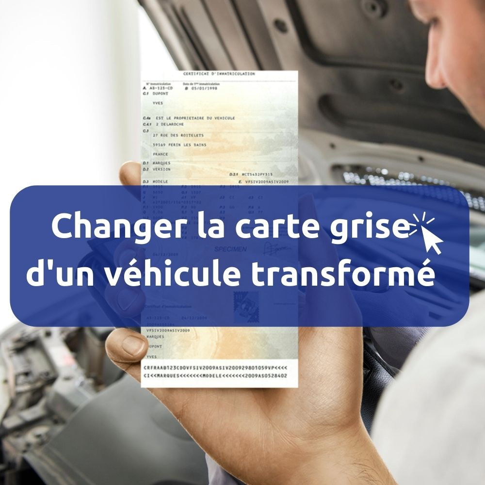 Carte grise transformation voiture