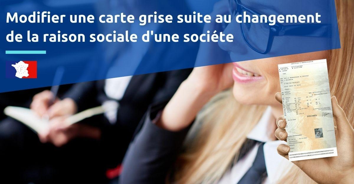 carte grise changement raison sociale entreprise societe