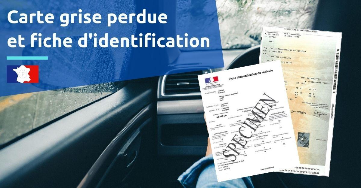 carte grise perdue fiche d'identification