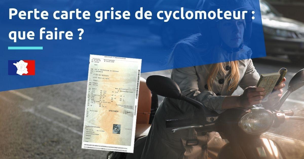 perte carte grise cyclomoteur