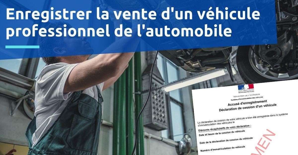 certificat de cession professionnel de l'automobile garage