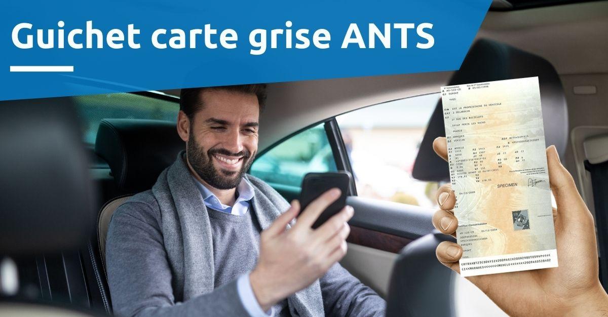 guichet carte grise ANTS