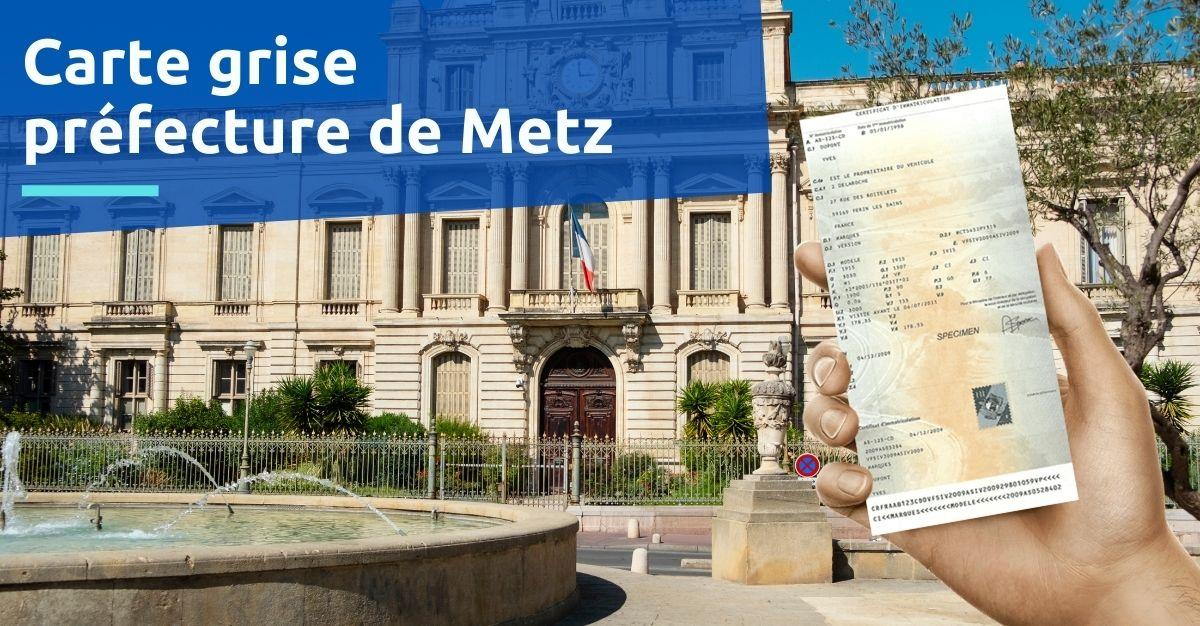Carte grise préfecture de Metz