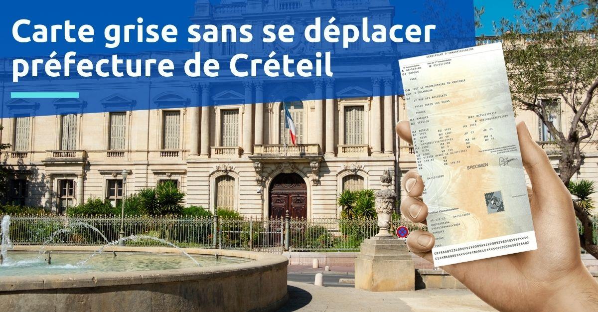 Carte grise préfecture Créteil