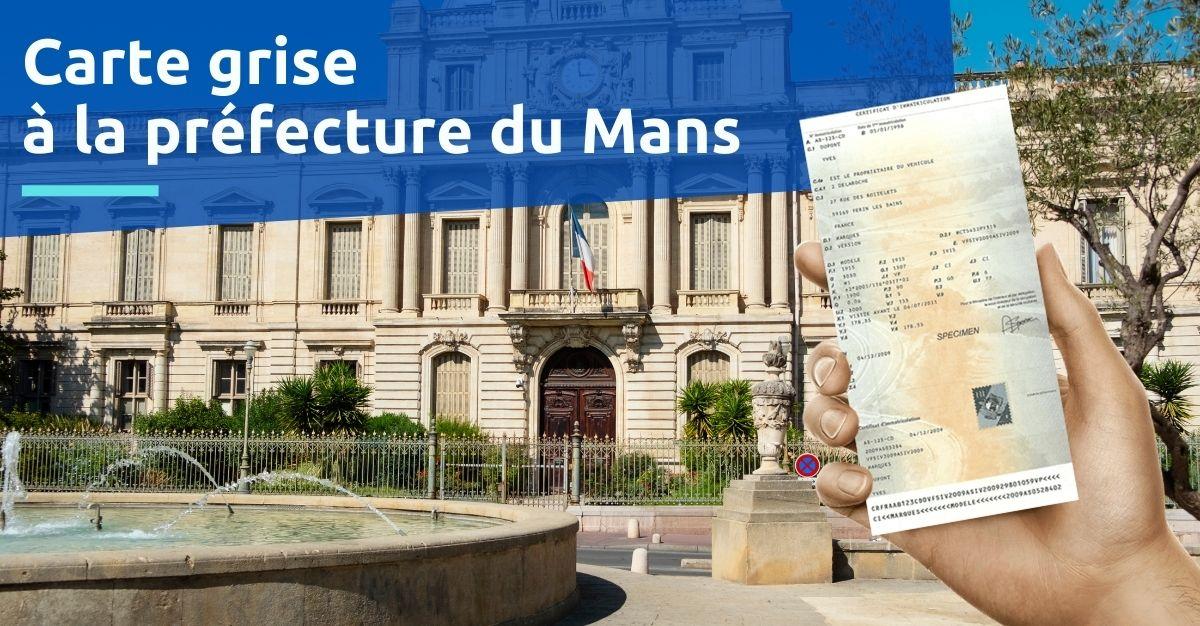 Carte grise à la préfecture du Mans