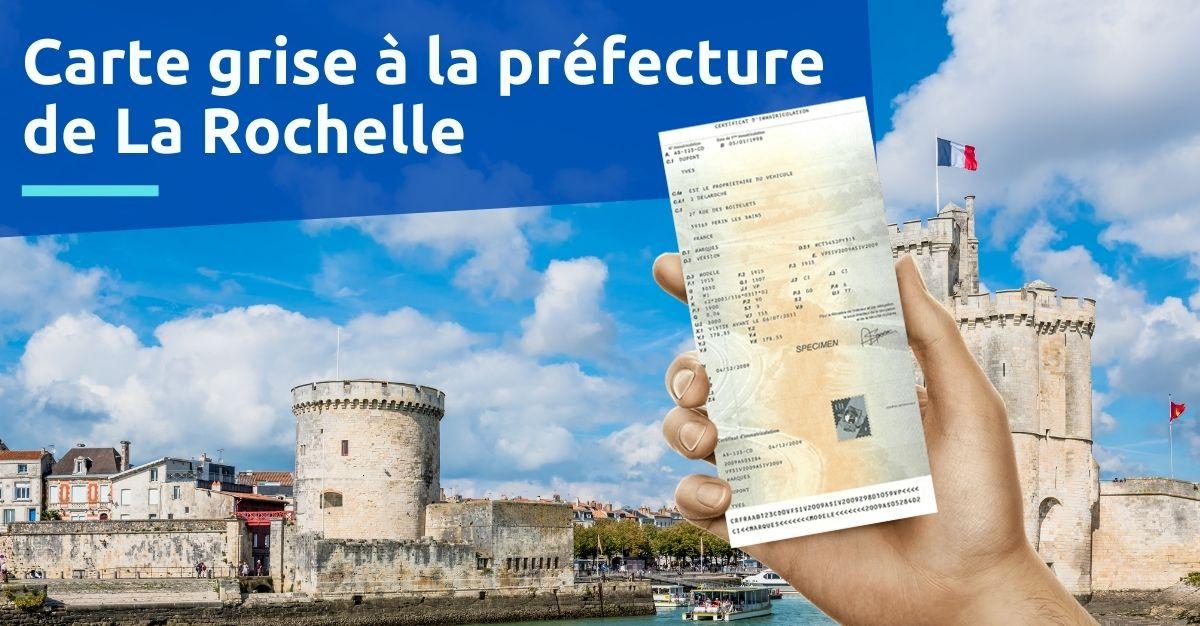 Carte grise à la préfecture de La Rochelle