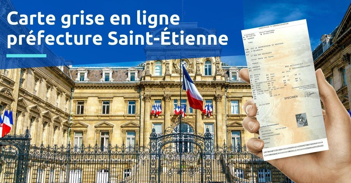 Carte grise préfecture de Saint-Étienne