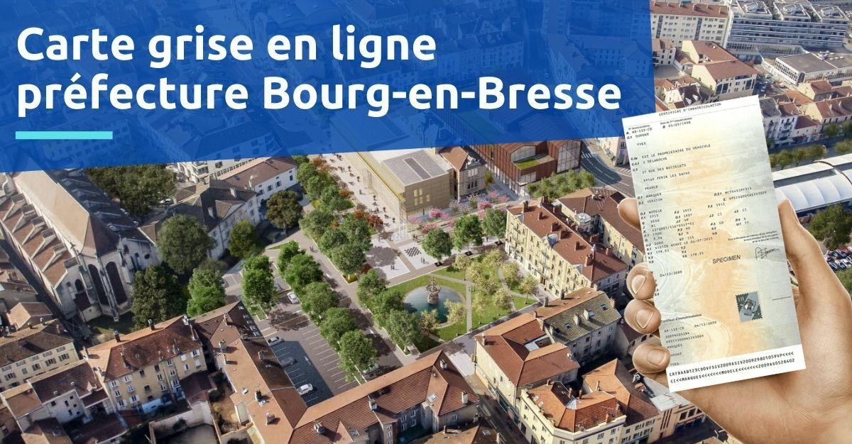 Carte grise préfecture Bourg-en-Bresse