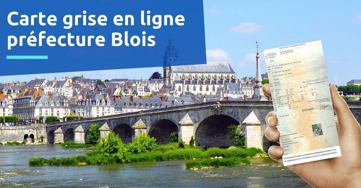 Carte grise préfecture Blois