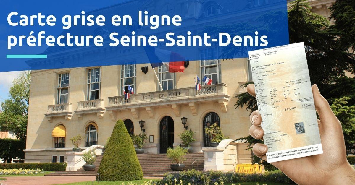 Préfecture de Seine-Saint-Denis carte grise