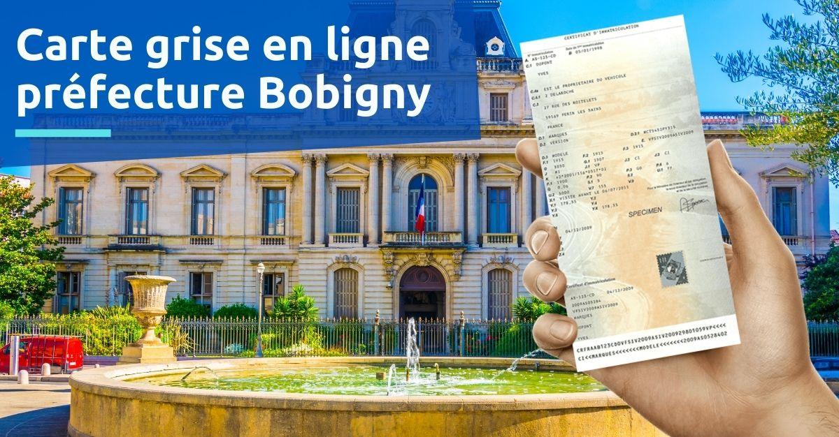 Carte grise préfecture Bobigny