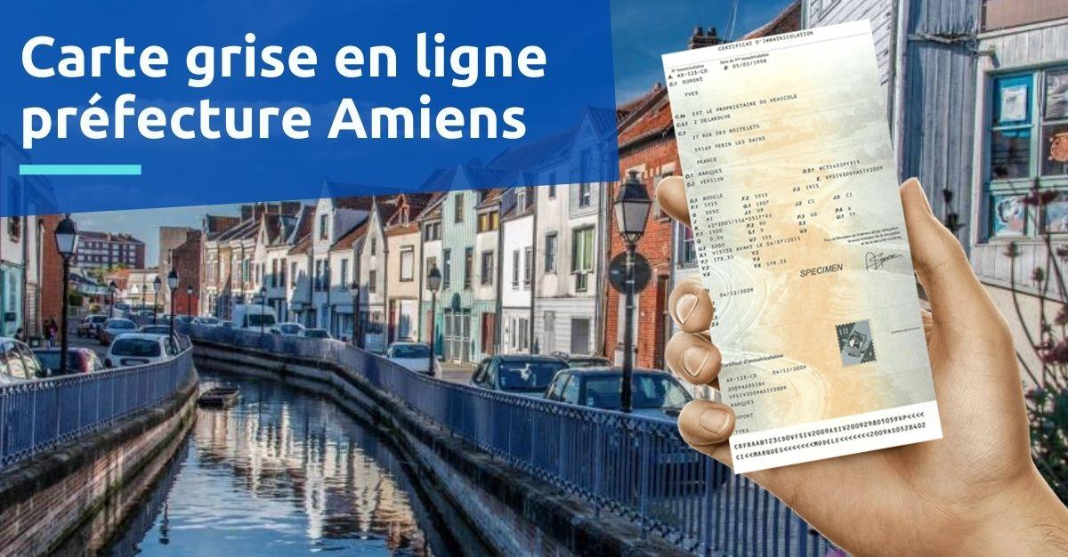 Carte grise préfecture Amiens