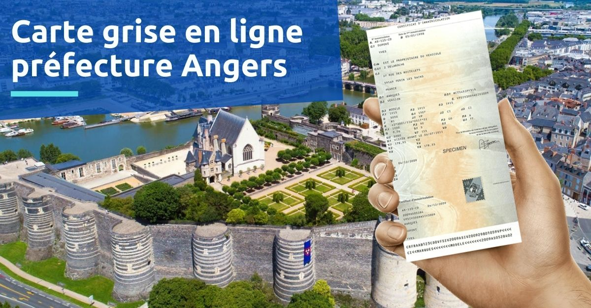 Carte grise préfecture Angers