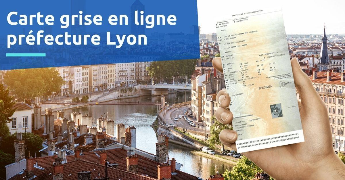 Carte grise préfecture Lyon