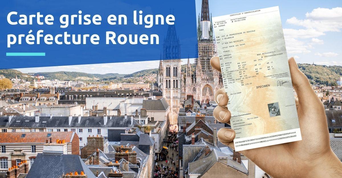 Carte grise à la préfecture de Rouen