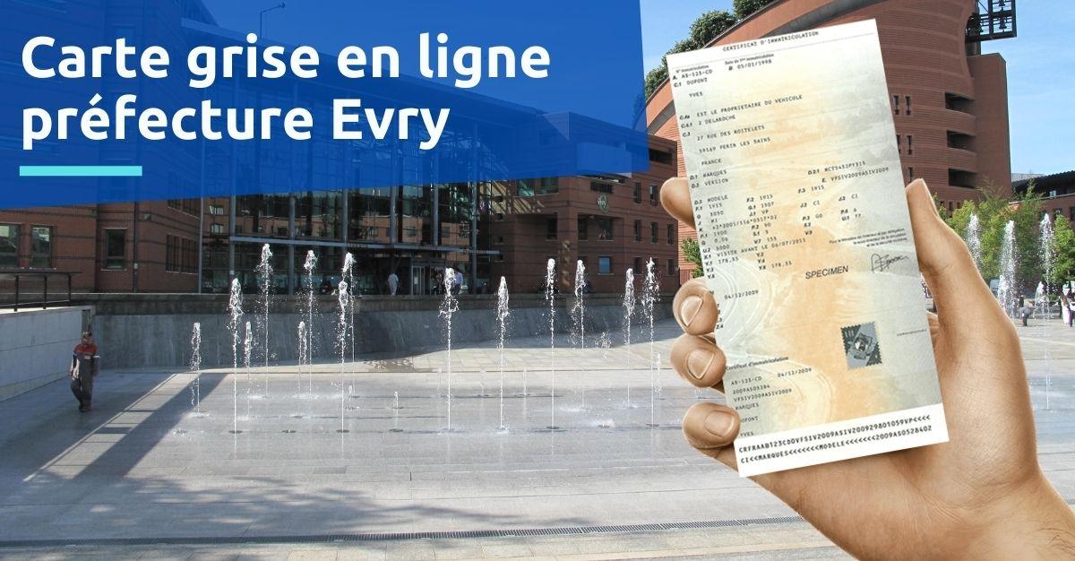 Préfecture Evry carte grise