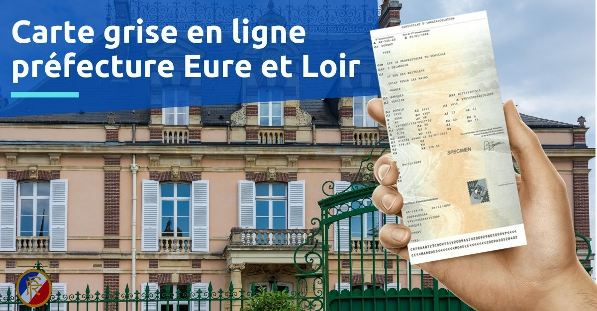 Préfecture Eure et Loir carte grise