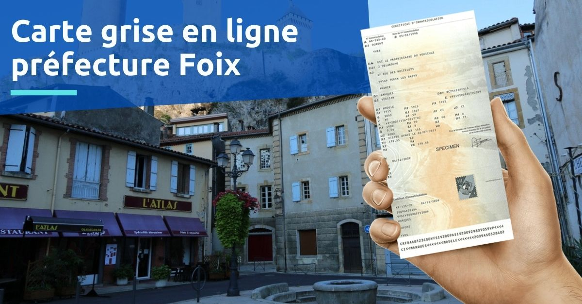 Prefecture Foix carte grise