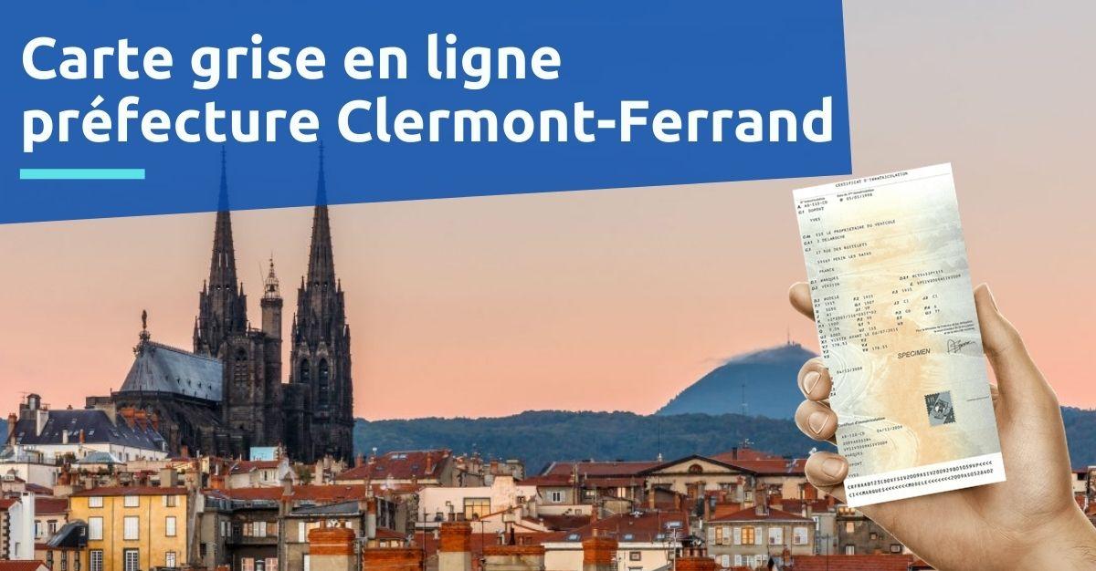 Carte grise préfecture Clermont-Ferrand