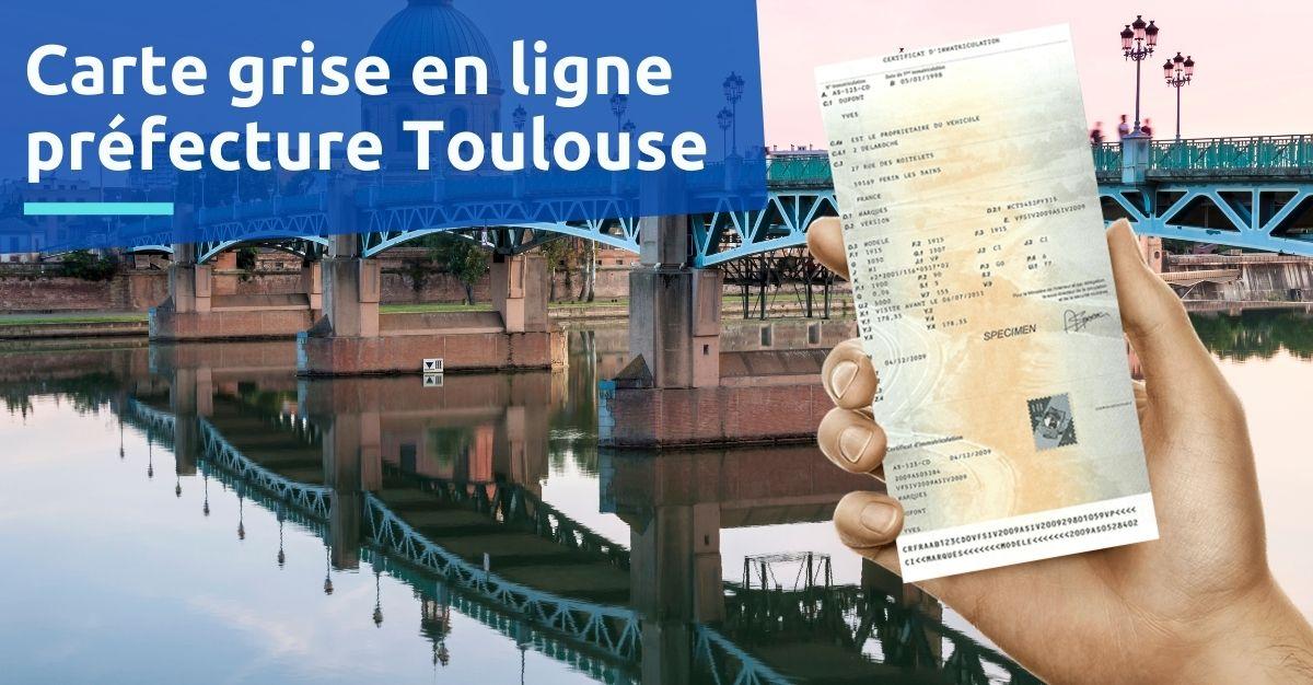 Préfecture Toulouse carte grise