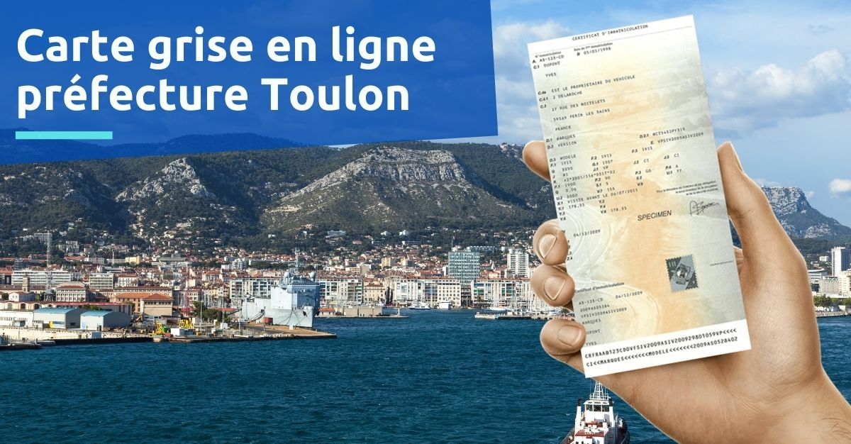 Préfecture Toulon carte grise