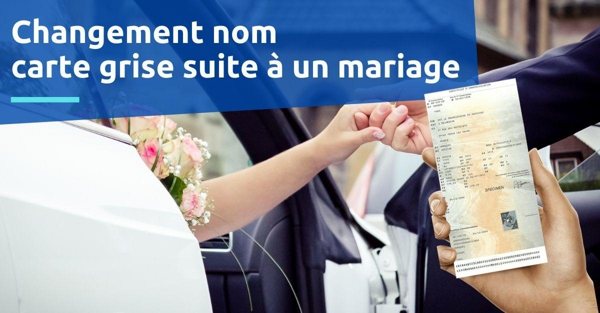 changement nom carte grise mariage