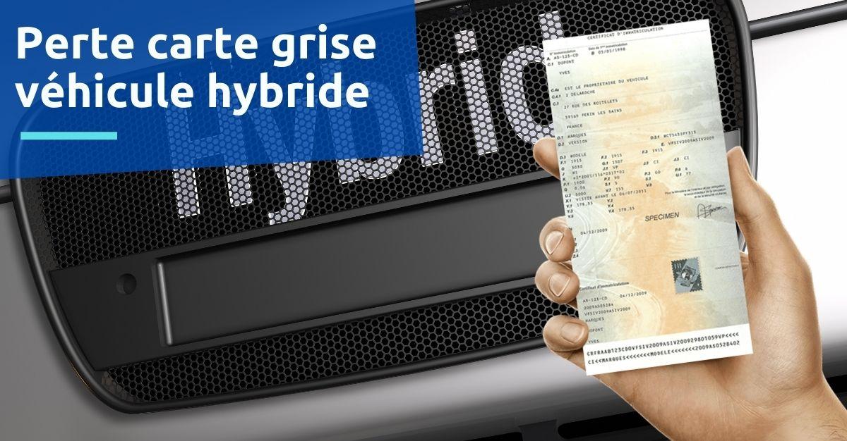 perte carte grise véhicule hybride