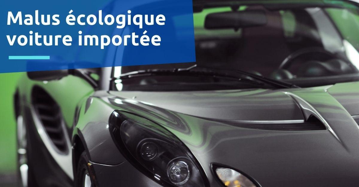 malus écologique voiture importée