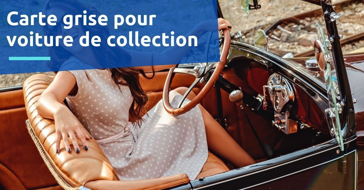 carte grise voiture de collection