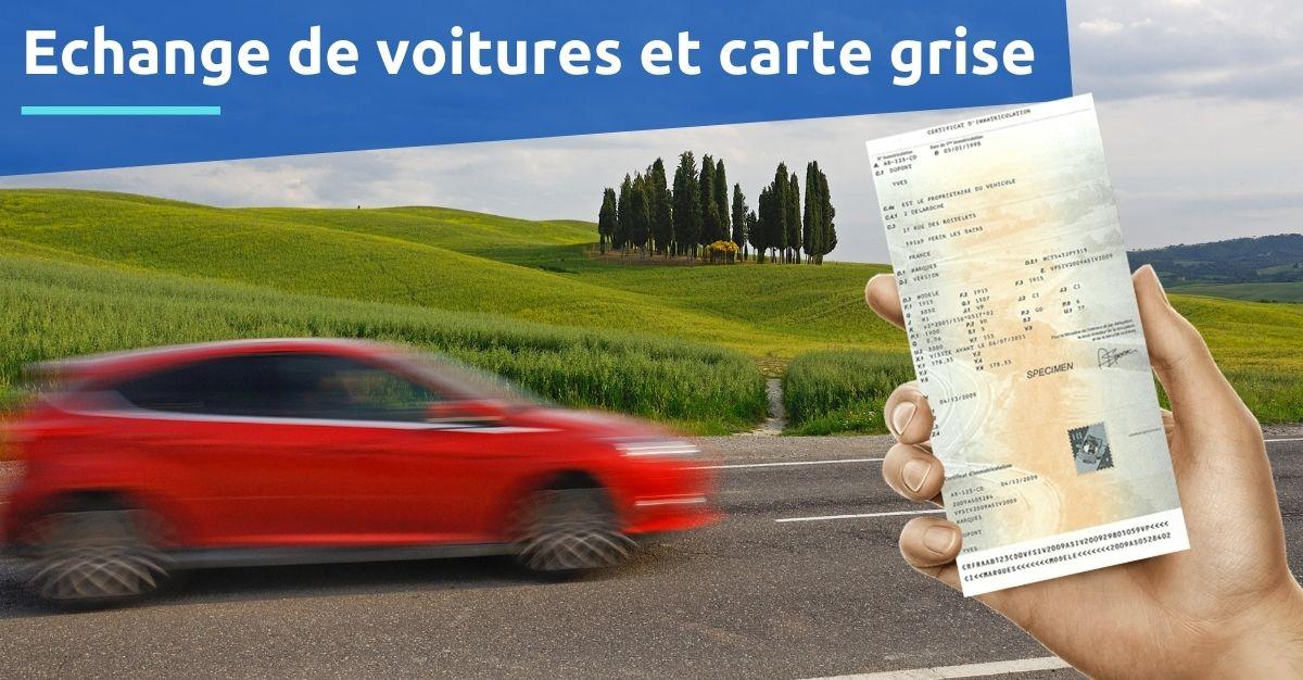 Troc échange de voitures et carte grise