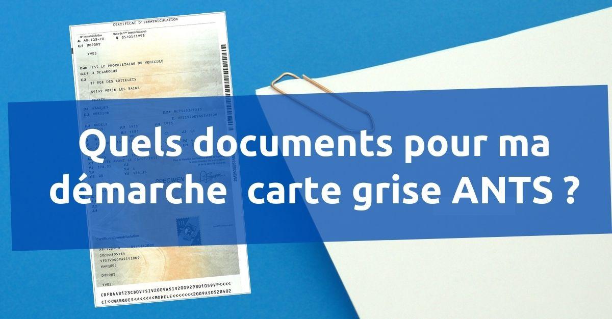 documents carte grise ants