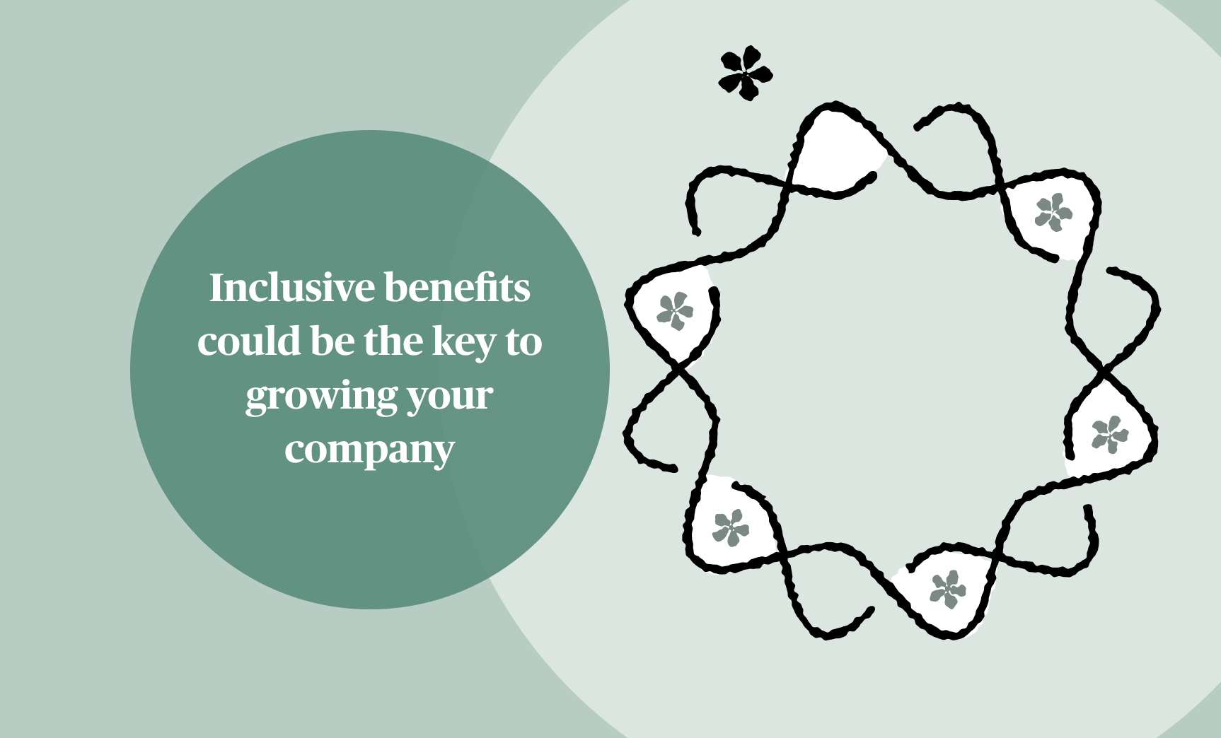 Inclusive benefits could be the key to growing your company