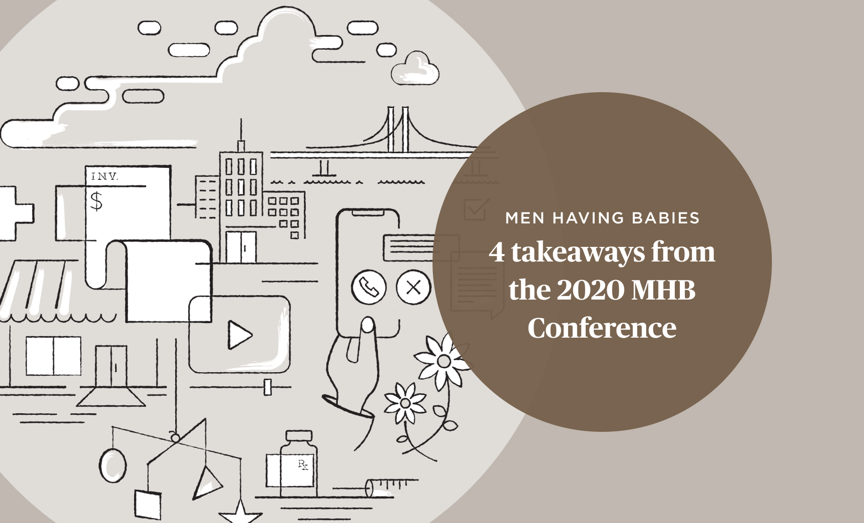 4 takeaways from the 2020 Men Having Babies Conference